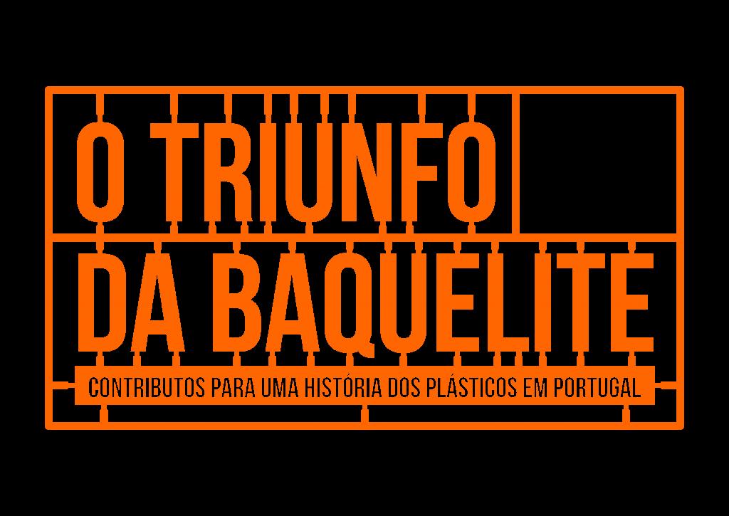 Resultado de imagem para O Triunfo da Baquelite - Contributos para uma História dos Plásticos em Portugal